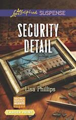 Security Detail (Love Inspired Suspense (Large Print))