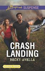 Crash Landing (Love Inspired Suspense (Large Print))