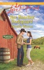 Her Rancher Bodyguard (Love Inspired)