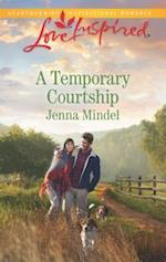 A Temporary Courtship (Love Inspired, nr. 3)