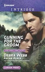 Gunning for the Groom af Regan Black, . Black, Debra Webb