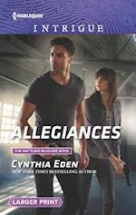 Allegiances (Harlequin Large Print Intrigue, nr. 1636)