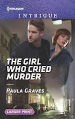 The Girl Who Cried Murder (Campbell Cove Academy, nr. 2)