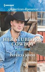 Her Stubborn Cowboy (Harlequin American Romance, nr. 1595)