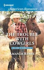The Trouble with Cowgirls (Harlequin American Romance, nr. 1600)