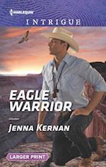 Eagle Warrior (Apache Protectors Tribal Thunder)