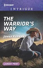 The Warrior's Way (Harlequin Intrigue: Larger Print)