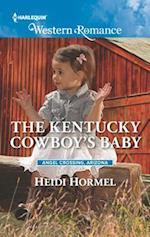 The Kentucky Cowboy's Baby (Angel Crossing Arizona, nr. 4)