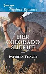 Her Colorado Sheriff (Harlequin Western Romance)