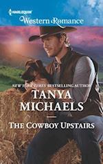 The Cowboy Upstairs (Harlequin American Romance)