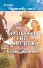 Made for the Rancher (Harlequin American Romance)