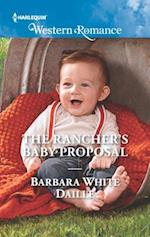 The Rancher's Baby Proposal (Harlequin American Romance)