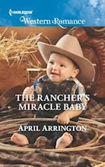 The Rancher's Miracle Baby (Harlequin American Romance)