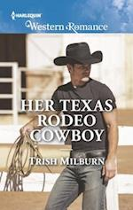 Her Texas Rodeo Cowboy (Harlequin American Romance)