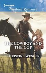 The Cowboy and the Cop (Harlequin American Romance)