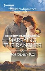 Marrying the Rancher (Harlequin American Romance)