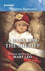 A Baby for the Sheriff (Harlequin American Romance)