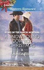 A Snowbound Cowboy Christmas (Harlequin American Romance)