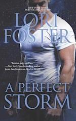 A Perfect Storm af Lori Foster