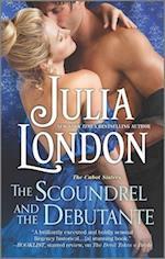 The Scoundrel and the Debutante af Julia London