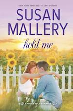 Hold Me (Fool's Gold Romance, nr. 18)