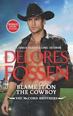 Blame It on the Cowboy (McCord Brothers, nr. 3)