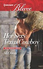 Her Sexy Texas Cowboy (Wild Wedding Nights)