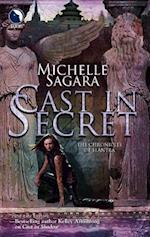 Cast in Secret (The Chronicles of Elantra)