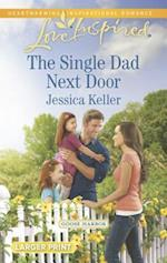 The Single Dad Next Door af Jessica Keller