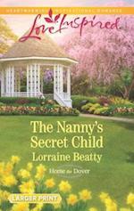 The Nanny's Secret Child (Love Inspired (Large Print))