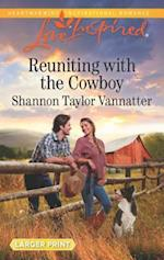 Reuniting with the Cowboy (Love Inspired (Large Print))