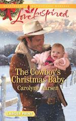The Cowboy's Christmas Baby (Big Sky Cowboys, nr. 3)