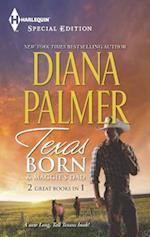 Texas Born & Maggie's Dad (Harlequin Special Edition: Long, Tall Texans)