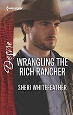 Wrangling the Rich Rancher (Harlequin Desire)