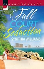 Full Court Seduction af Synithia Williams