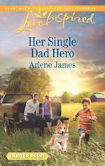 Her Single Dad Hero (Prodigal Ranch)