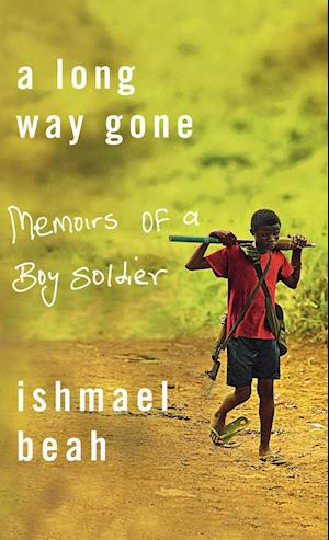 essay on a long way gone by ishmael beah