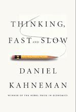 Thinking, Fast and Slow af Daniel Kahneman