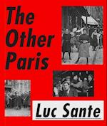 The Other Paris af Luc Sante