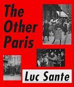 The Other Paris af Luc Sante