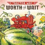 Tractor MAC Worth the Wait (Tractor MAC)