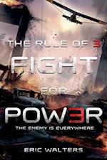 Rule of Three: Fight for Power