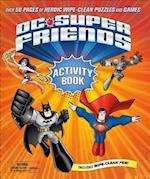 Dc Super Friends Wipe Clean Activity Book (DC Super Friends)