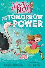 Hazy Bloom and the Tomorrow Power (Hazy Bloom)