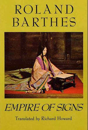 Bog paperback The Empire of Signs af Roland Barthes