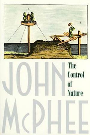 Bog, paperback The Control of Nature af John McPhee