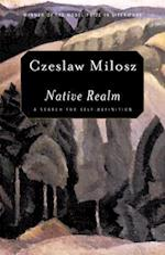 Native Realm af Czeslaw Milosz