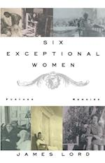 Six Exceptional Women