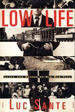 Low Life af Luc Sante