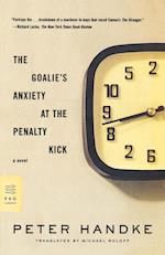 The Goalie's Anxiety at the Penalty Kick af Michael Roloff, Peter Handke